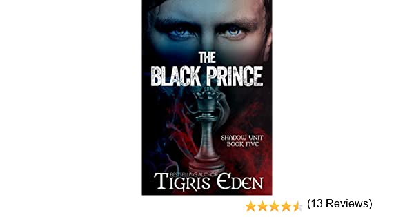 The Black Prince (Shadow Unit Book 5)