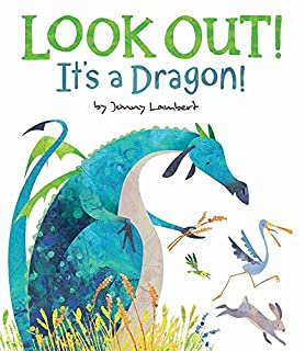 Book Cover: Look Out! It's a Dragon!