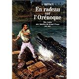 En radeau sur l'Orénoque