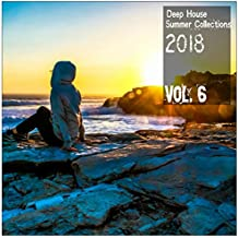 Deep House Summer Collections 2018, Vol. 6