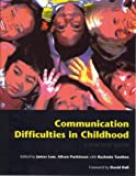 Communication Difficulties in Childhood, Frances P. Glascoe, 1857750985