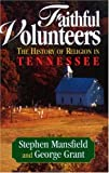 Faithful Volunteers: The History of Religion in Tennessee