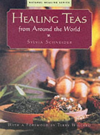 Healing Teas from Around the World (Natural Healing Series) ebook