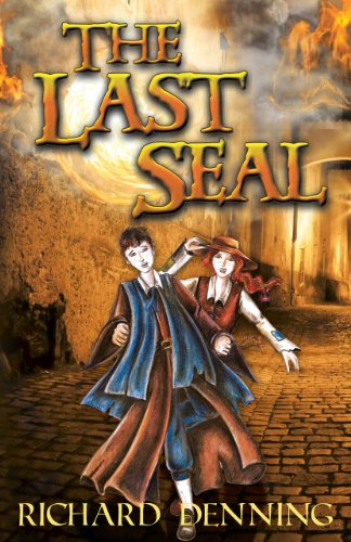 Book: The Last Seal (The Praesidium Series) by Richard John Denning