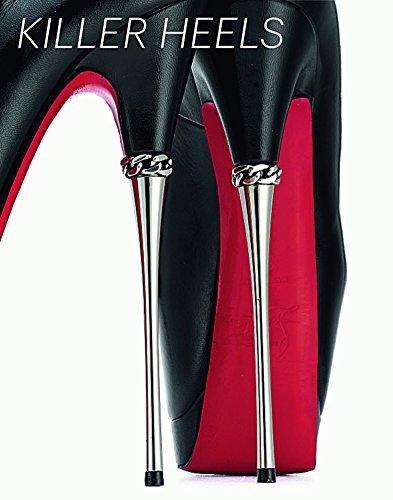 Image of Killer Heels: The Art of the High-Heeled Shoe