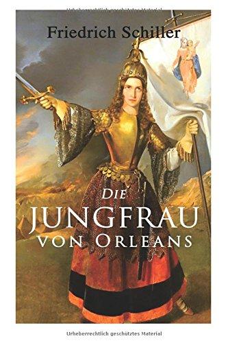 Die Jungfrau von Orleans (German Edition)