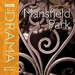 Classic Drama: Mansfield Park (Dramatised) | Jane Austen