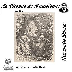 Le vicomte de Bragelonne 2 (Les trois mousquetaires 3.2)