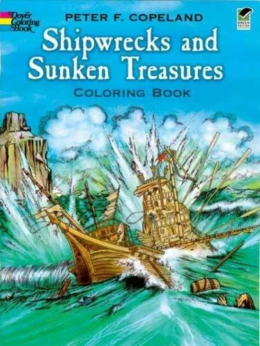 (Shipwrecks and Sunken Treasures Coloring Book (Dover History Coloring)