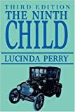 The Ninth Child, Lucinda Perry, 0595524559