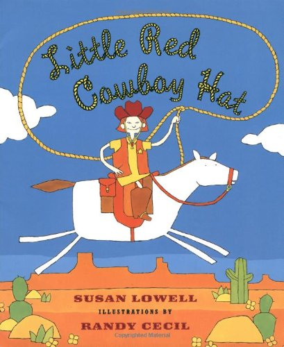 Little Red Cowboy Hat [Susan Lowell] (Tapa Blanda)