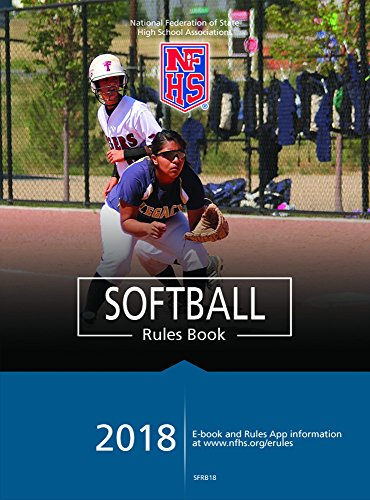 2018 NFHS Softball Rules Book