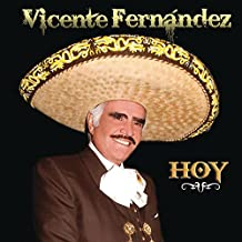 Vicente Fernandez Hoy