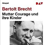 Mutter Courage und ihre Kinder | Bertolt Brecht