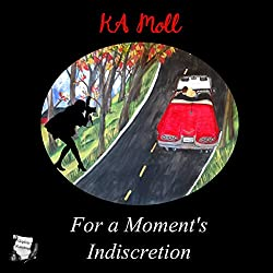 For a Moment's Indiscretion