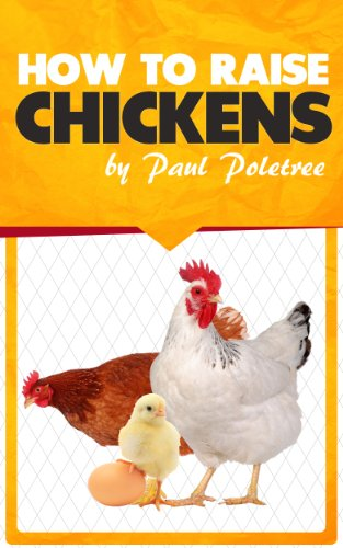 How to Raise Chickens by [Poletree, Paul]
