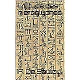 L'Étude des hiéroglyphes (French Edition)
