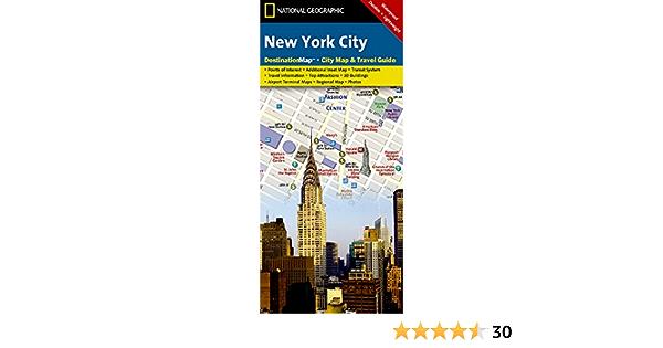 New York City National Geographic Destination City Map National Geographic Maps 9781597750691 Amazon Com Books