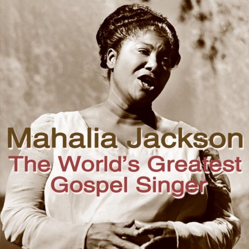 jesus met the woman at well mahalia jackson