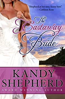The Castaway Bride by [Shepherd, Kandy]