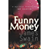 Funny Money (Tony Valentine Series Book 2)