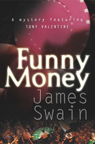 Funny Money (Tony Valentine Series Book 2) By [Swain, James]