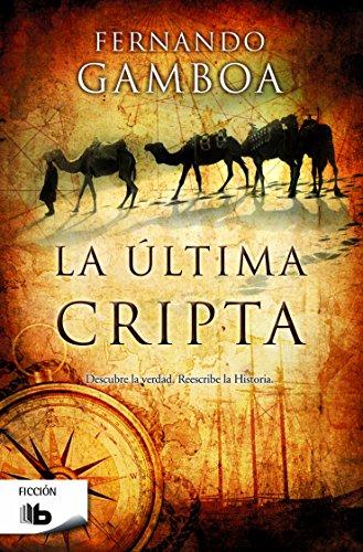 Descargar Libro La Última Cripta, Fernando Gamboa