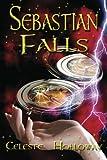Sebastian Falls, Celeste Holloway, 1939865425