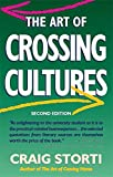 img - for The Art of Crossing Cultures, 2nd Edition book / textbook / text book