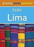 Lima (Rough Guides Snapshot Peru)