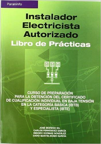 Instalador electricista autorizado. Libro de prácticas