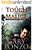 A Touch of Malice (A Nick Bracco Thriller Book 4)