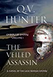 Download The Veiled Assassin, A Novel of the Late Roman Empire (Embers of Empire Book 1) in PDF ePUB Free Online
