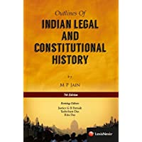 Outlines Of Indian Legal And Constitutional History