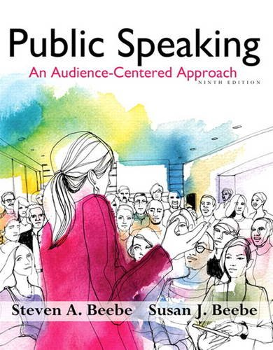 GoodReads Public Speaking: An Audience-Centered Approach (9th Edition) - Standalone book by Steven A. Beebe, Susan J. Beebe.pdf