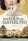 Das Haus am Alsterufer: Roman