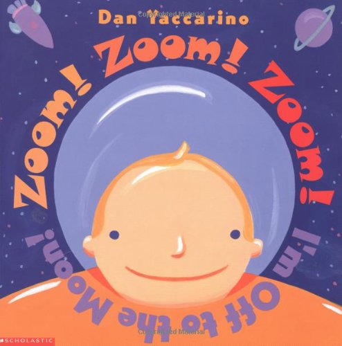 Read Online Zoom! Zoom! Zoom! I'm Off To The Moon PDF