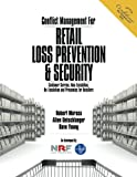 img - for Conflict Management For Retail Loss Prevention & Security: Customer Service, Non-Escalation, De-Escalation & Proxemics for Retailers book / textbook / text book