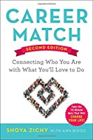 Career Match: Connecting Who You Are with What You'll Love to Do, 2nd Edition Front Cover