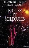 Étoiles et molécules par Teissier