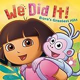 We Did It! Dora's Greatest Hits