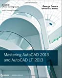 img - for Mastering AutoCAD 2013 and AutoCAD LT 2013: Autodesk Official Training Guide by Omura, George, Benton, Brian C. Pap/Dvdr Edition (2012) book / textbook / text book