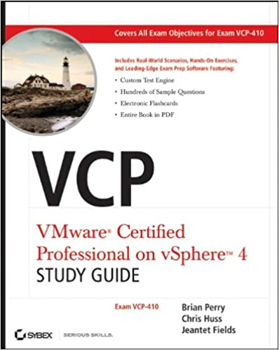 VCP VMware Certified Professional on vSphere 4 Study Guide