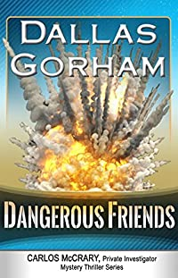 Dangerous Friends by Dallas Gorham ebook deal