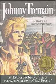 johnny tremain 9 12 Curious as to how to evoke emotions while teaching about the american revolutionary war try this lesson plan, the american revolutionary war: thematic unit using johnny tremain.
