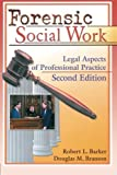img - for Forensic Social Work: Legal Aspects of Professional Practice, Second Edition by Robert L. Barker (1999-12-09) book / textbook / text book