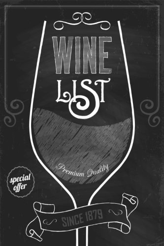 Wine List: Wine Journal, Wine Log Book, Wine Diary, Wine Notebook  120 Pages
