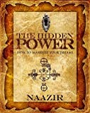The Hidden Power, Naazir Ra, 098151992X