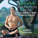 Seated Awaken | Rodney Yee