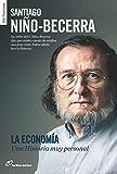 La economía: Una Historia muy personal